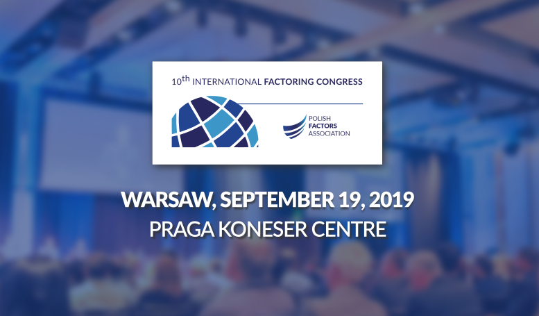 10th International Factoring Congress – 25 years of factoring market in Poland